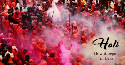 How Holi Began in Braj